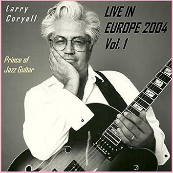 Live in Europe 2004, Vol. 1 (Live)