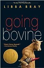 Going Bovine by Bray, Libba(September 28, 2010) Paperback