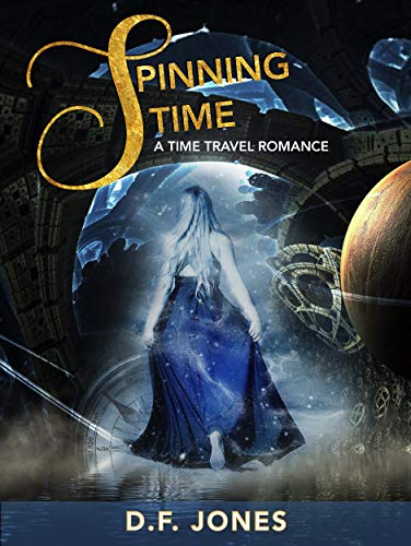 Spinning Time: a time travel adventure (English Edition) eBook ...