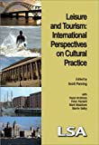Leisure and Tourism: International Perspectives on Cultural Practice