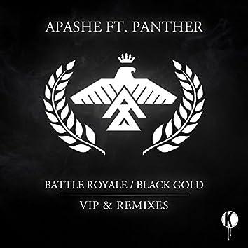 Battle Royale/Black Gold (VIP and Remixes)
