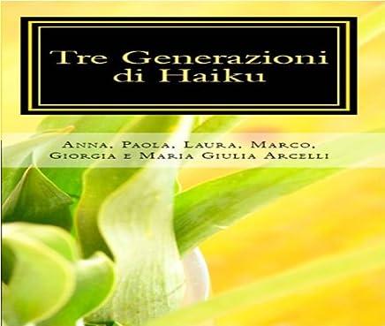 Tre generazioni di haiku