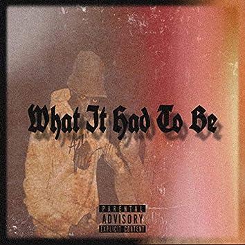WhatItHadToBe (feat. Kareem Trip)