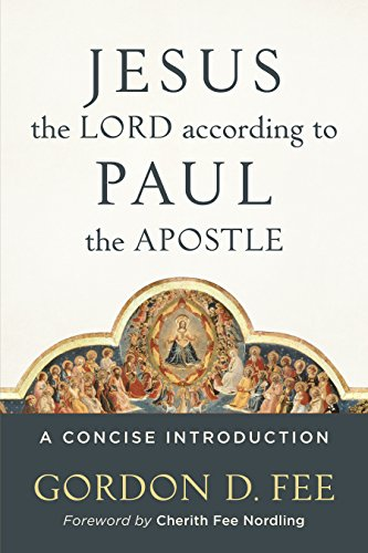 Jesus the Lord according to Paul the Apostle: A Concise Introduction (English Edition)
