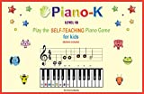 Piano-K Level 1B. Play the Self-Teaching Piano Game for Kids