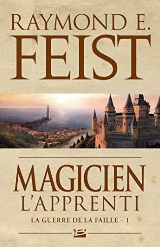 Magicien - L'Apprenti: La Guerre de la Faille, T1