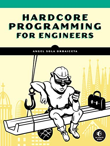 Hardcore Programming for Mechanical Engineers