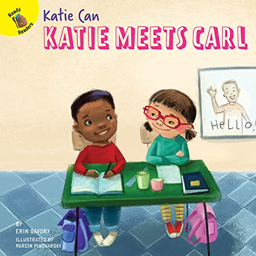 Katie Meets Carl?A Story About Making New Friends With Different Abilities, Grades PreK-2 Leveled Readers, Katie Can Series (24 pgs) (English Edition)