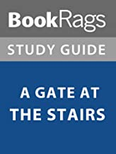 Summary & Study Guide: A Gate at the Stairs