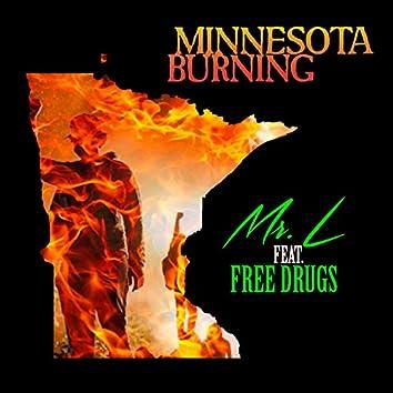 Minnesota Burning (feat. Free Drugs)