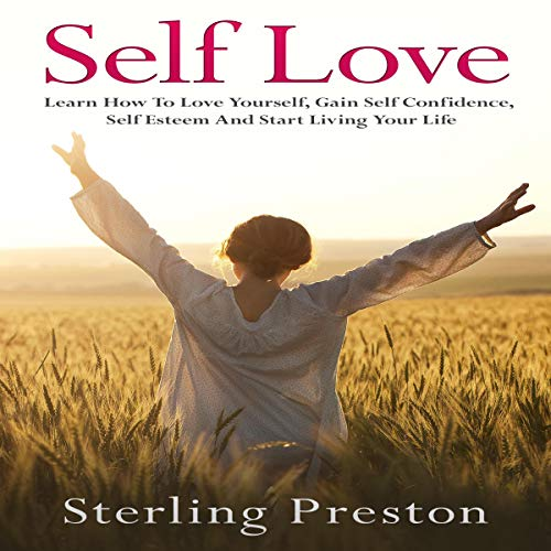 Self Love Audiobook By Sterling Preston cover art