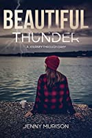 Beautiful Thunder: A Journey Through Grief
