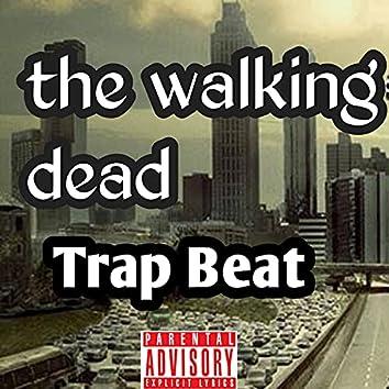 The Walking Dead Trap Beat