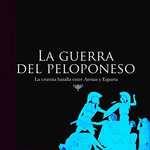 La guerra del Peloponeso [The Peloponnesian War] copertina