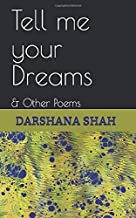 Tell me your Dreams: & Other Poems