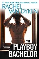 The Playboy Bachelor (The Bachelors of Arizona Book 2)