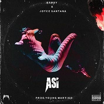 Asi (feat. Brray)