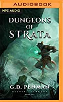 Dungeons of Strata: A Litrpg Series (Deepest Dungeon)