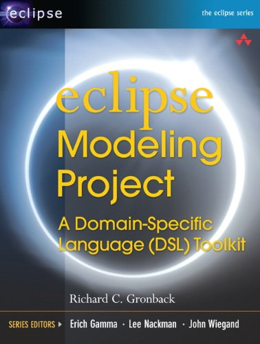 Eclipse Modeling Project: A Domain-Specific Language (DSL) Toolkit (English Edition)