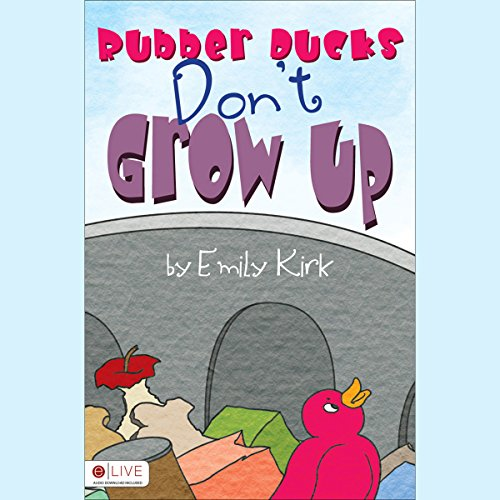 Rubber Ducks Don't Grow Up cover art