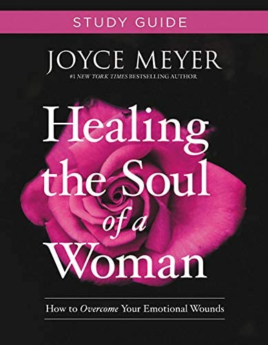 Healing the Soul of a Woman Study Guide How to Overcome Your Emotional Wounds product image