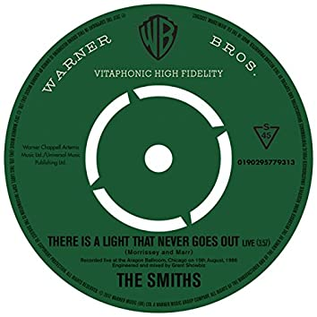 There Is a Light That Never Goes Out (Live)