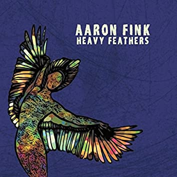 Heavy Feathers