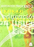 Educación física ESO3. Libro de texto (Color) (Educación Física / Pedagogía / Juegos)