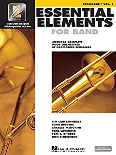 Essential Elements for Band avec EEi: Vol. 1 - Trombone (Bass Clef) (French Edition)
