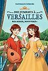 Des jumeaux à Versailles, tome 1 par Somers