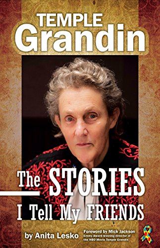 Temple Grandin: The Stories I Tell My Friends (English Edition)