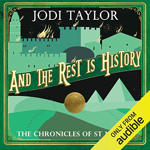 And the Rest Is History      The Chronicles of St. Mary's, Book 8              Written by:                                                                                                                                 Jodi Taylor                               Narrated by:                                                                                                                                 Zara Ramm                      Length: 10 hrs and 43 mins     9 ratings     Overall 4.7