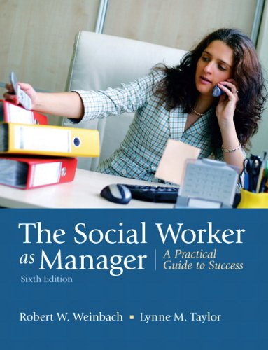 The Social Worker As Manager: A Practical Guide to Success
