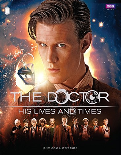 The Doctor - His Lives and Times
