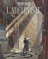 Les Cites Obscures: L'Archiviste