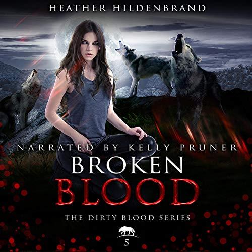 Broken Blood audiobook cover art