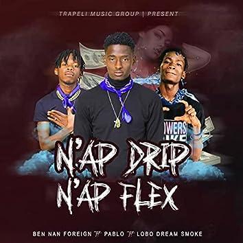 Nap Drip Nap Flex (feat. Lobo Dream Smoke & imPablo Trap)