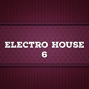 Electro House, Vol. 6