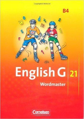 English G 21 - Ausgabe B: Band 4: 8. Schuljahr - Wordmaster mit Lösungen: Vokabellernbuch (Englisch) ( 1. Juni 2009 )