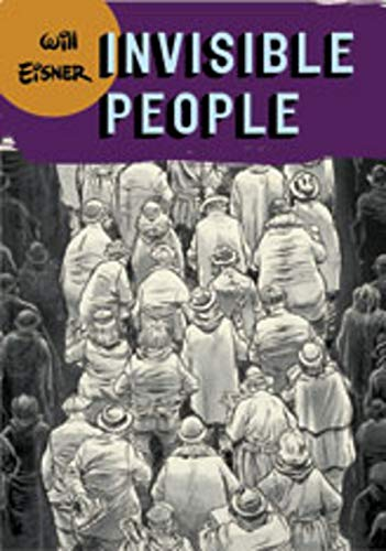 Invisible People (Will Eisner Library (Hardcover))