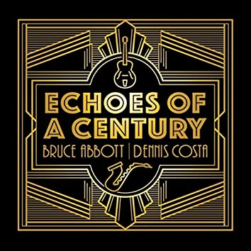 Echoes of a Century