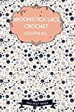 Broomstick lace Crochet Journal: Cute Salmon Yarns Crochet Notebook for Serious Crochet Lovers - 6'x9' 100 Pages Project Book (Yarns Book Series)