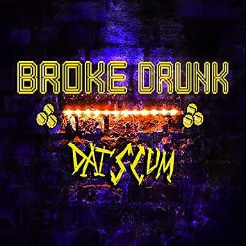 Broke Drunk