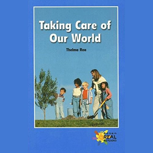 Taking Care of Our World audiobook cover art