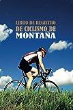 Libro de registro de ciclismo de montaña: Registro de ciclismo Para rastrear y monitorear sus...