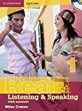 Real Listening & Speaking 1. Edition with answers and Audio CD: Cambridge English Skills Level 1