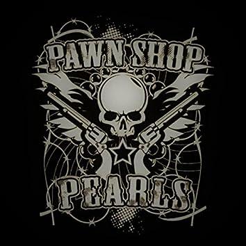 Pawn Shop Pearls