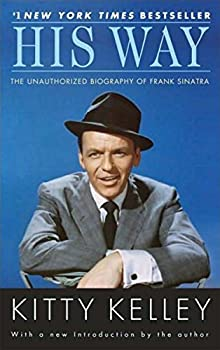 Paperback His Way : The Unauthorized Biography of Frank Sinatra Book
