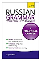 Russian Grammar You Really Need To Know (Teach Yourself)