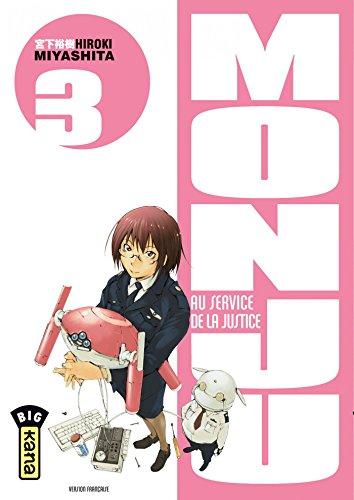 Monju, au service de la justice - Tome 3